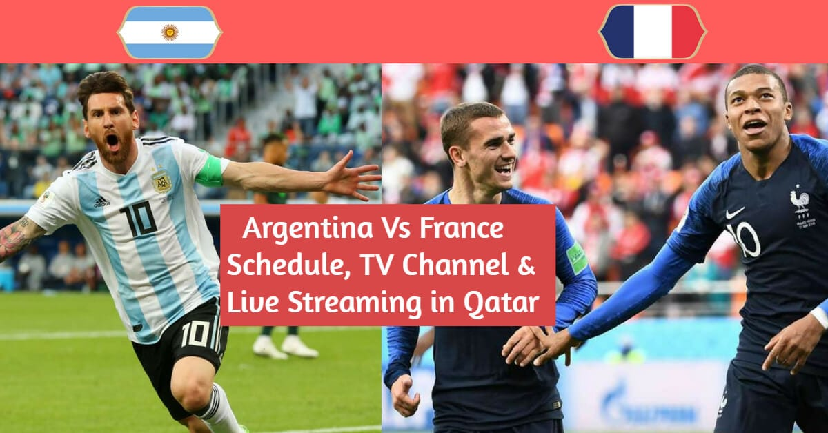 Argentina vs France World Cup 2018 Round 16 – Schedule, TV Channel & Live Streaming in Qatar