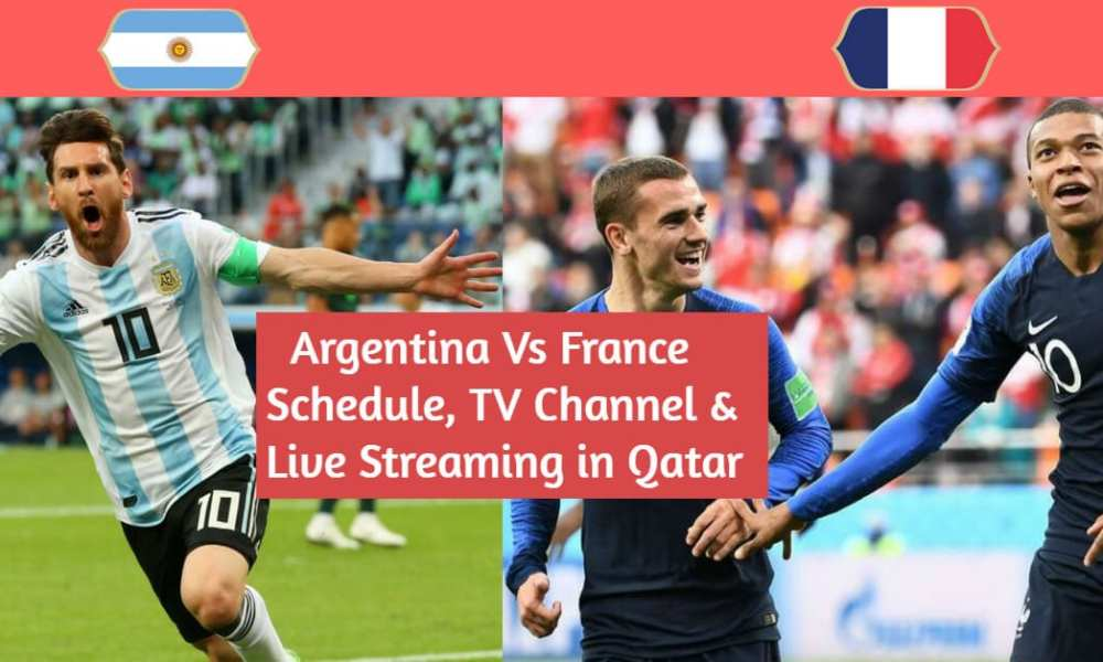 Argentina Vs France FIFA World Cup 2018 Live Streaming From Qatar