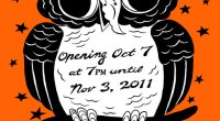 Opening October 7th @ 7PM! Runs until November 3rd 2011 Montreal native and Vancouver resident artist Bob Scott returns to Halloween imagery in time to celebrate his fav-o-rite season of […]