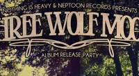 The release show for our upcoming Three Wolf Moon LP!