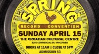 SundayApril 15th, 2018is our semi-annual Record Convention atThe Croatian Cultural Centre (3250 Commercial Drive). *PLEASE NOTE*This show is back at The Croatian Cultural Centre…possibly for the last time at this […]