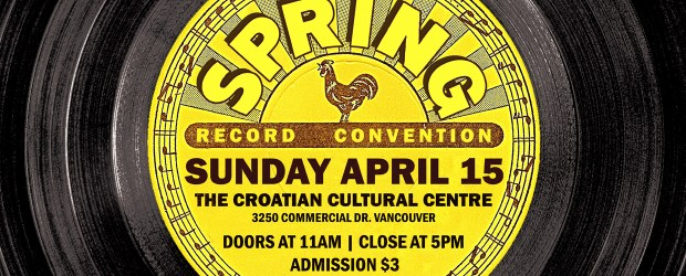 Sunday April 15th, 2018 is our semi-annual Record Convention at The Croatian Cultural Centre (3250 Commercial Drive). *PLEASE NOTE* This show is back at The Croatian Cultural Centre…possibly for the last time at this […]