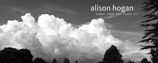 "Alison Hogan will be performing songs from her new album ""Songs From The Third Act"" Saturday March 17th at 5pm! Alison Hogan: acoustic guitar + vocals Brent Gubbels: bass Charlie […]"
