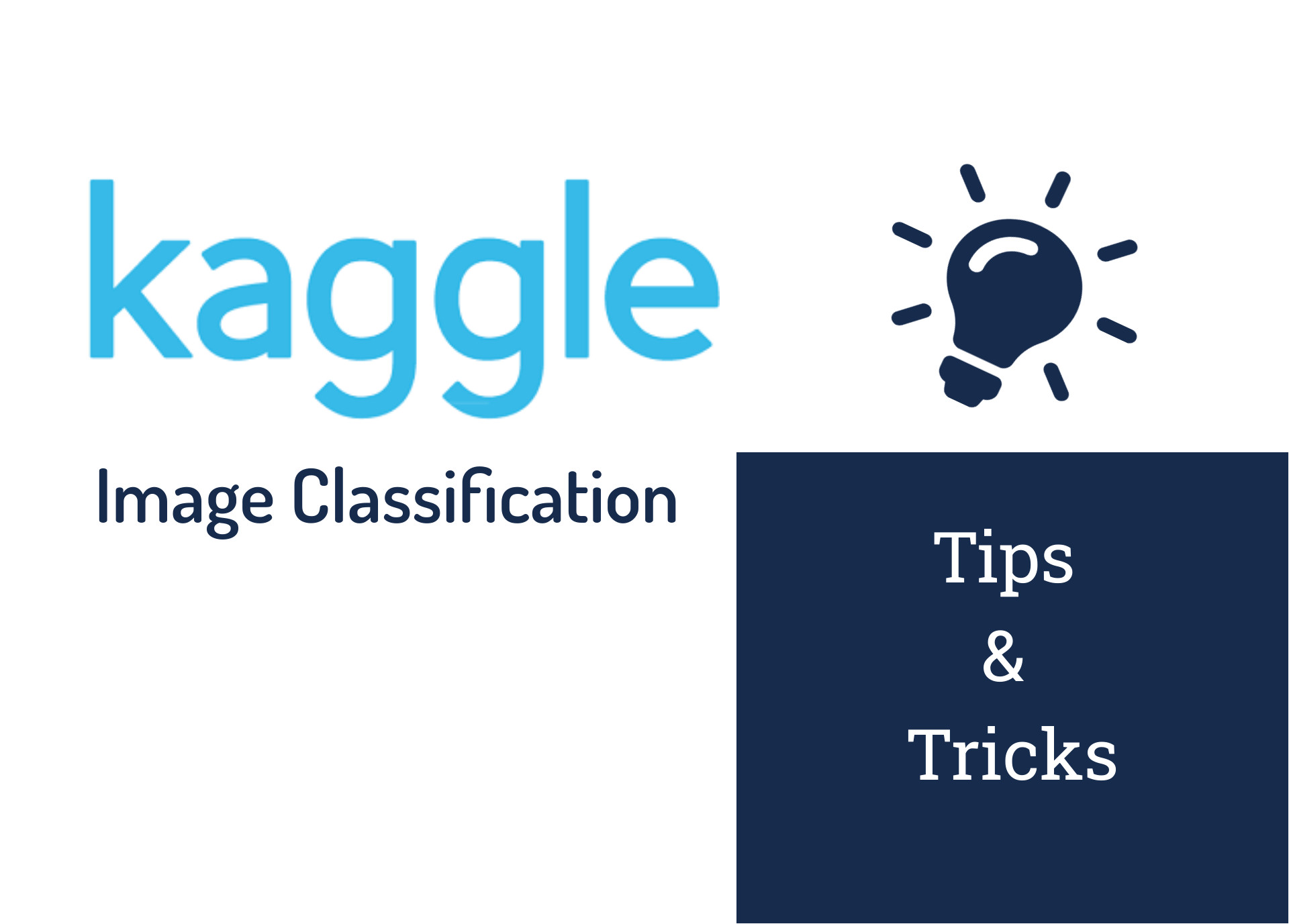Image Classification: Tips and Tricks From 13 Kaggle Competitions (+ Tons of References)