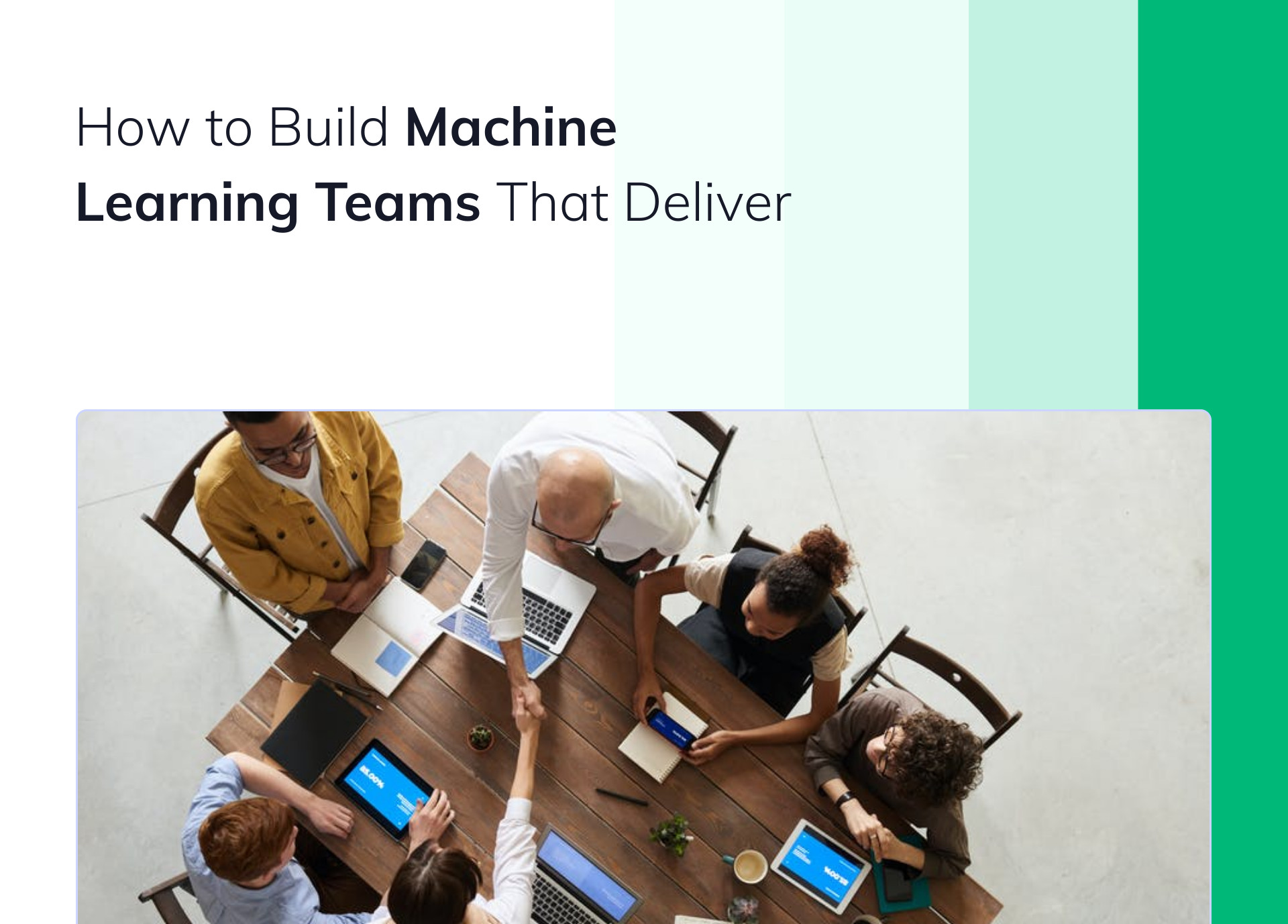 How to Build Machine Learning Teams That Deliver
