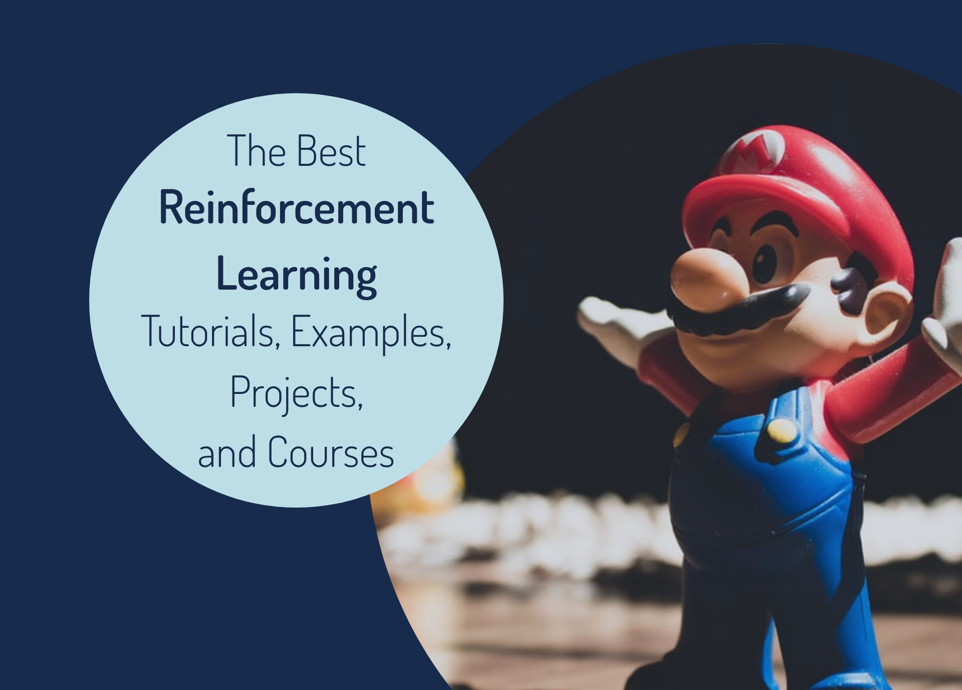 Best Reinforcement Learning Tutorials, Examples, Projects, and Courses