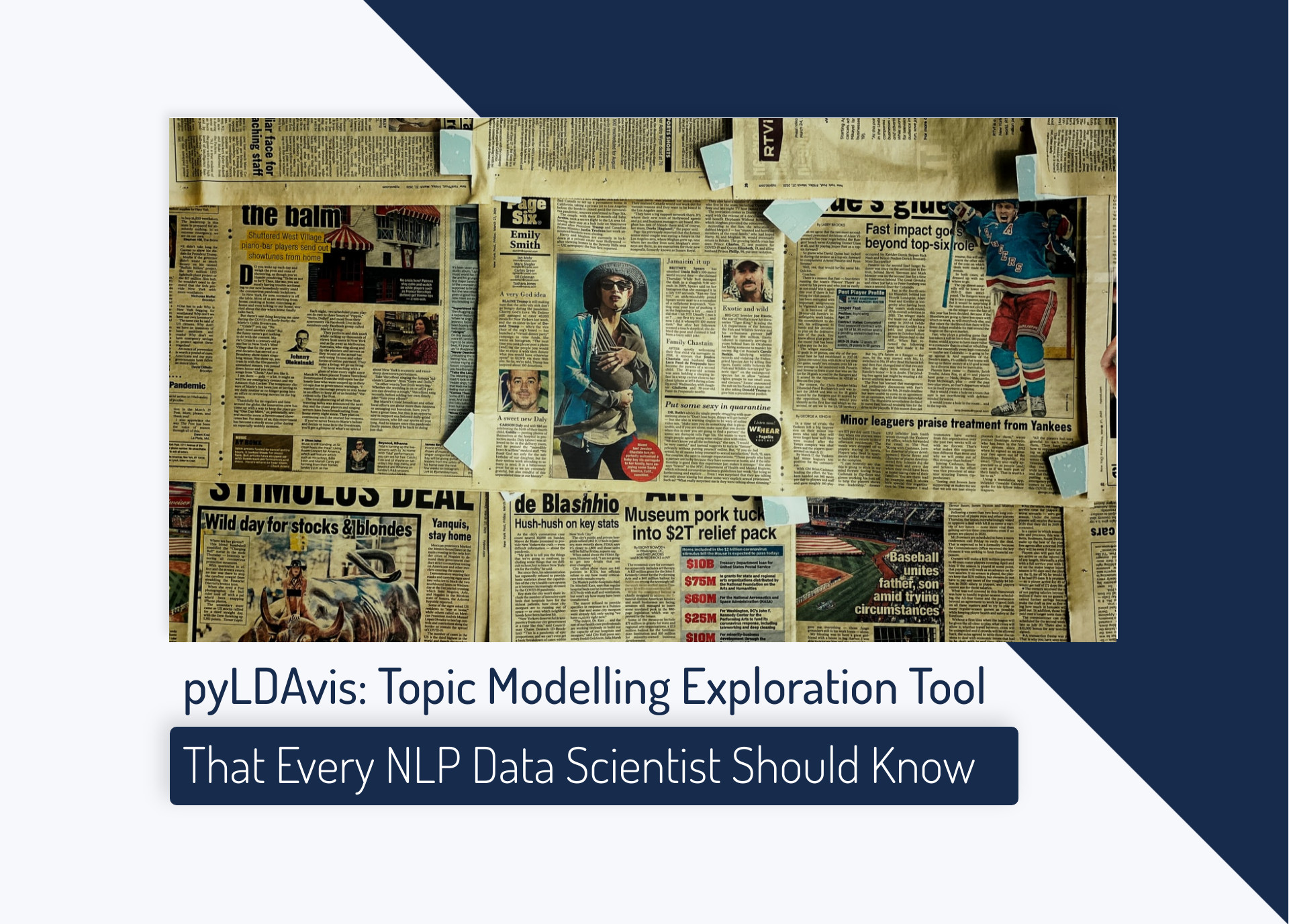 pyLDAvis: Topic Modelling Exploration Tool That Every NLP Data Scientist Should Know