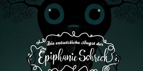 Die entsetzliche Angst der Epiphanie Schreck +Rezension+