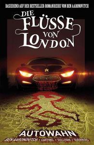 Die Flüsse von London - Autowahn, Panini Comics