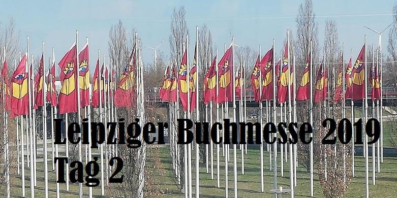 Leipziger Buchmesse 2019 | Tag 2
