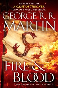 Fire & Blood = House of the Dragon