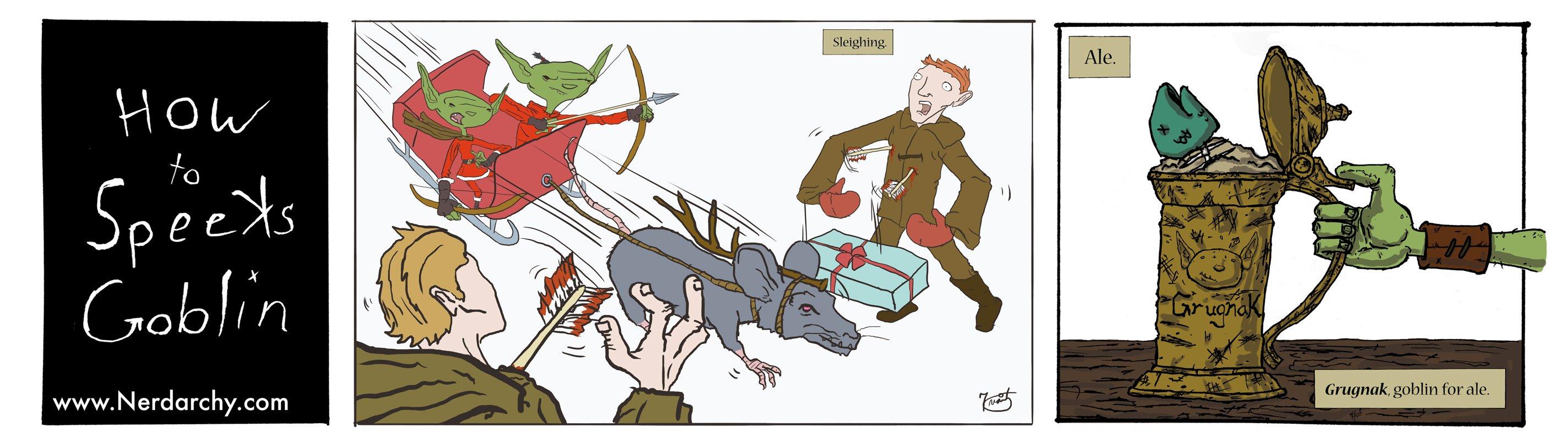 How to Speeks Goblin Goblins Sleighing