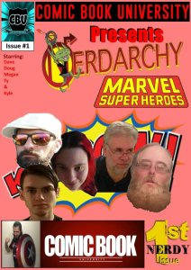 Nerdarchy the comic book! Issue No. 1