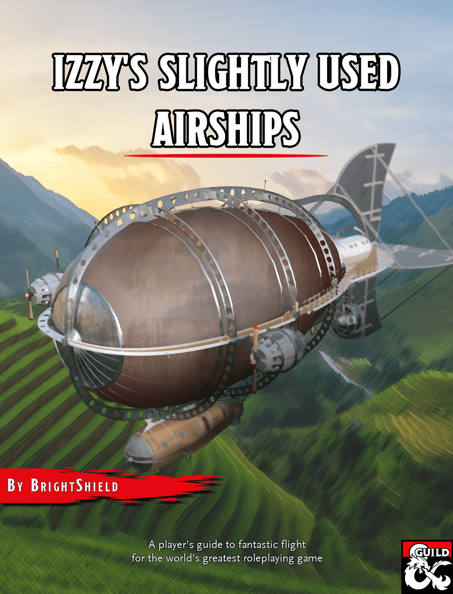 Homebrew Review: Izzy's Slightly Used Airships for D&D from DM's Guild