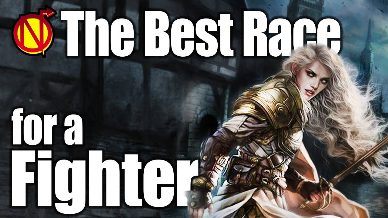 D&D Fighter — Best Race in 5E Dungeons & Dragons – Nerdarchy