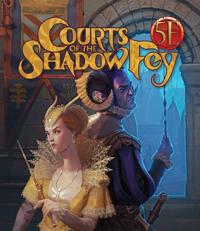 Courts of the Shadow Fey Kobold Press D&D 5E