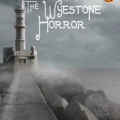 The Wyestone Horror
