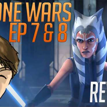clone wars episode 7 and 8 review