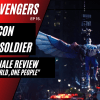 NEHvengers Ep15: The Falcon and The Winter Soldier – Series Finale Review