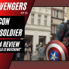 NEHvengers Ep13: The Falcon and The Winter Soldier – Episode 4 Review