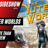 NEH Sideshow Hour Ep3: An Outer Worldly Review