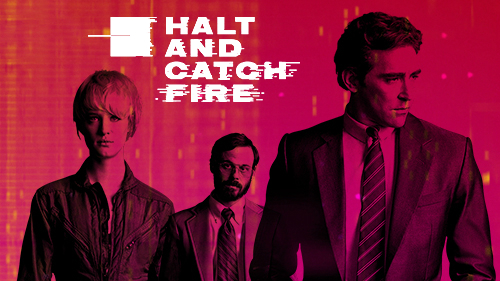 Serie da recuperare: Halt and Catch Fire
