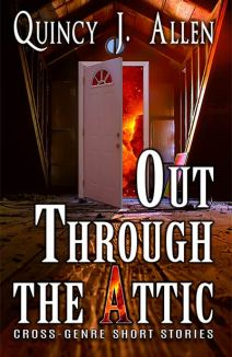 Out Through The Attic - Quincy J. Allen