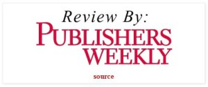 Reveiw by Publisher Weekly
