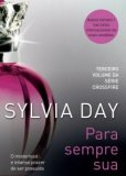 para-sempre-sua-crossfire-sylvia-day
