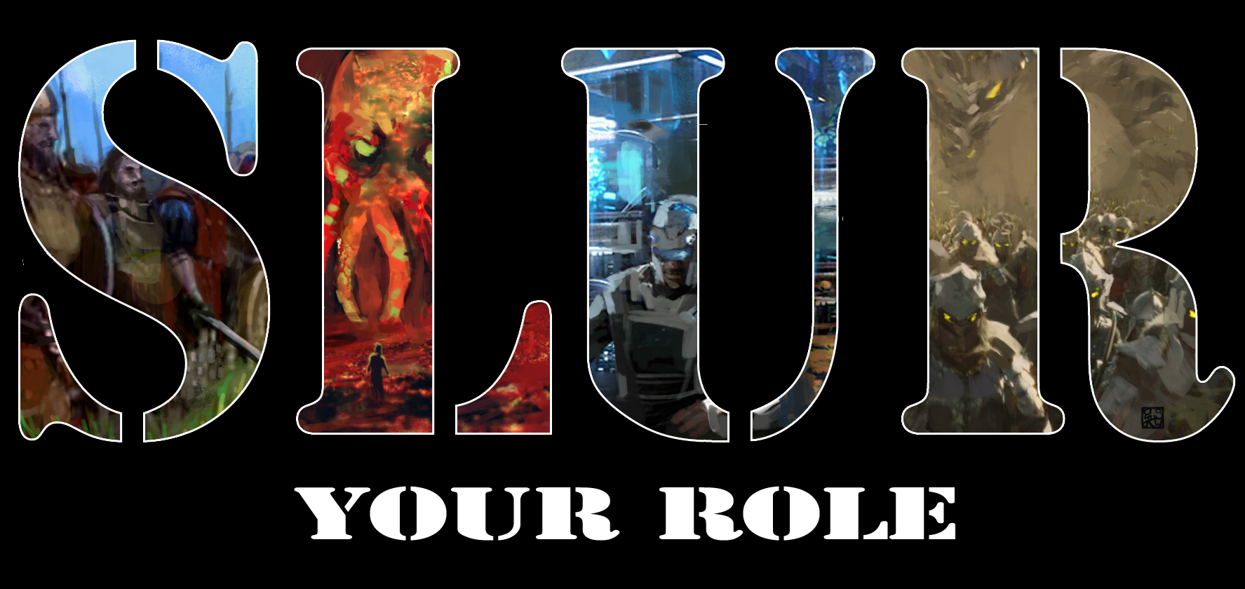 Slur Your Role XLII (10/22/2017)