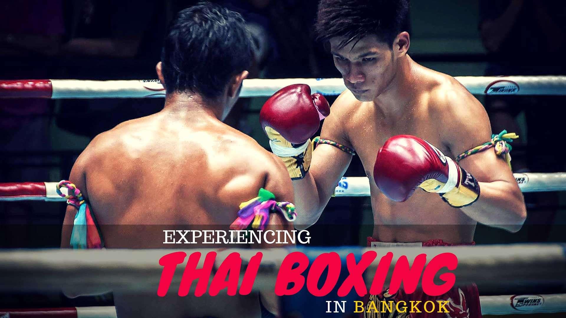 Experiencing Thai Boxing in Bangkok