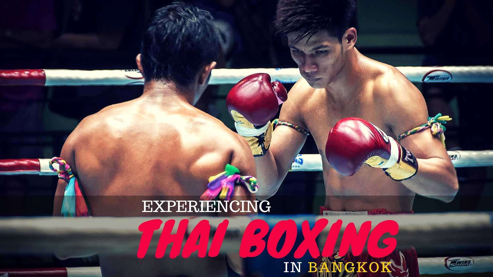 Experiencing Thai Boxing in Bangkok
