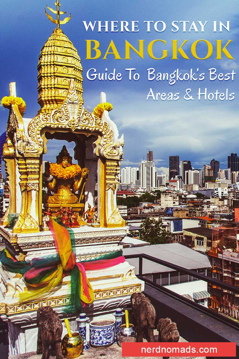 Where To Stay In Bangkok – Our Favourite Areas & Hotels