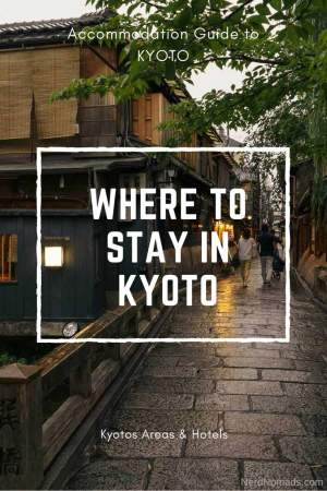 Where to stay in Kyoto