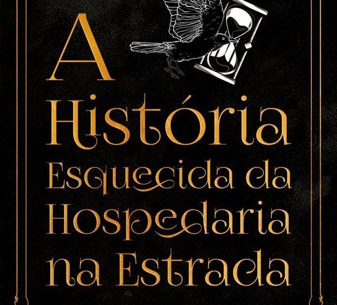 Capa - A História Esquecida da Hospedaria na Estrada - C. A. Saltoris