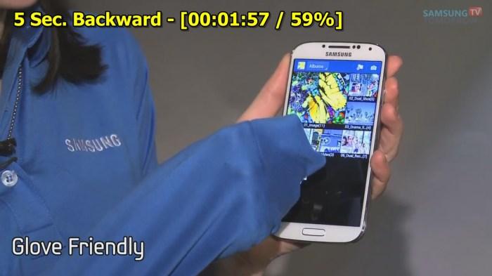 Galaxy S4 Feature - Glove Friendly