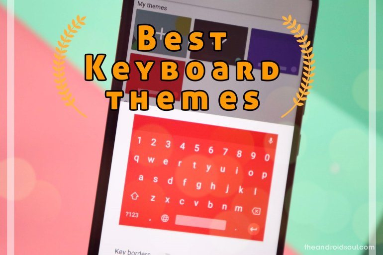 best keyboard themes
