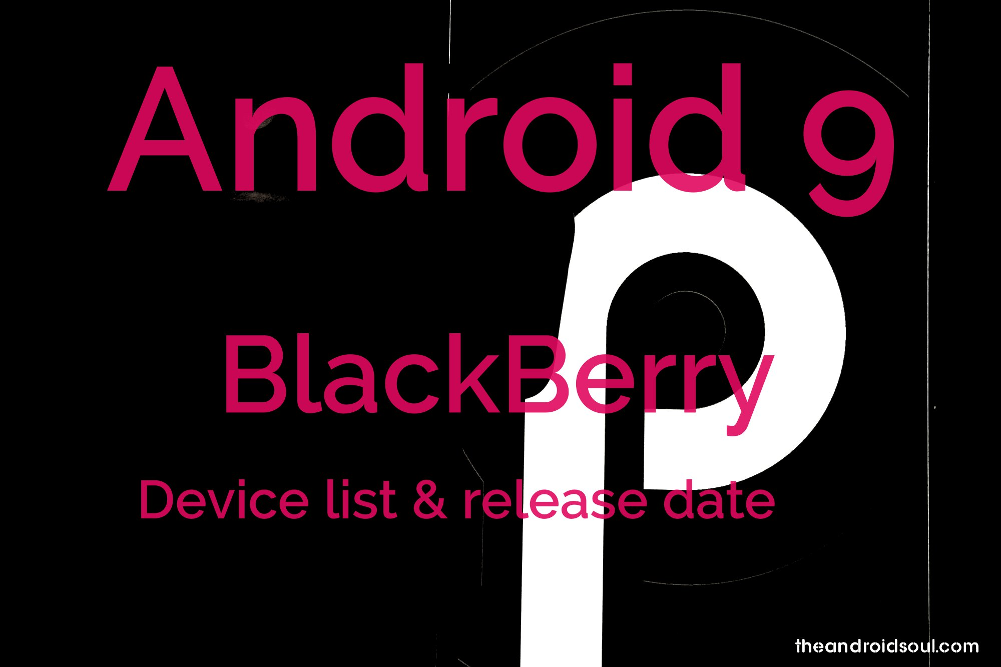 BlackBerry Android 9 Pie