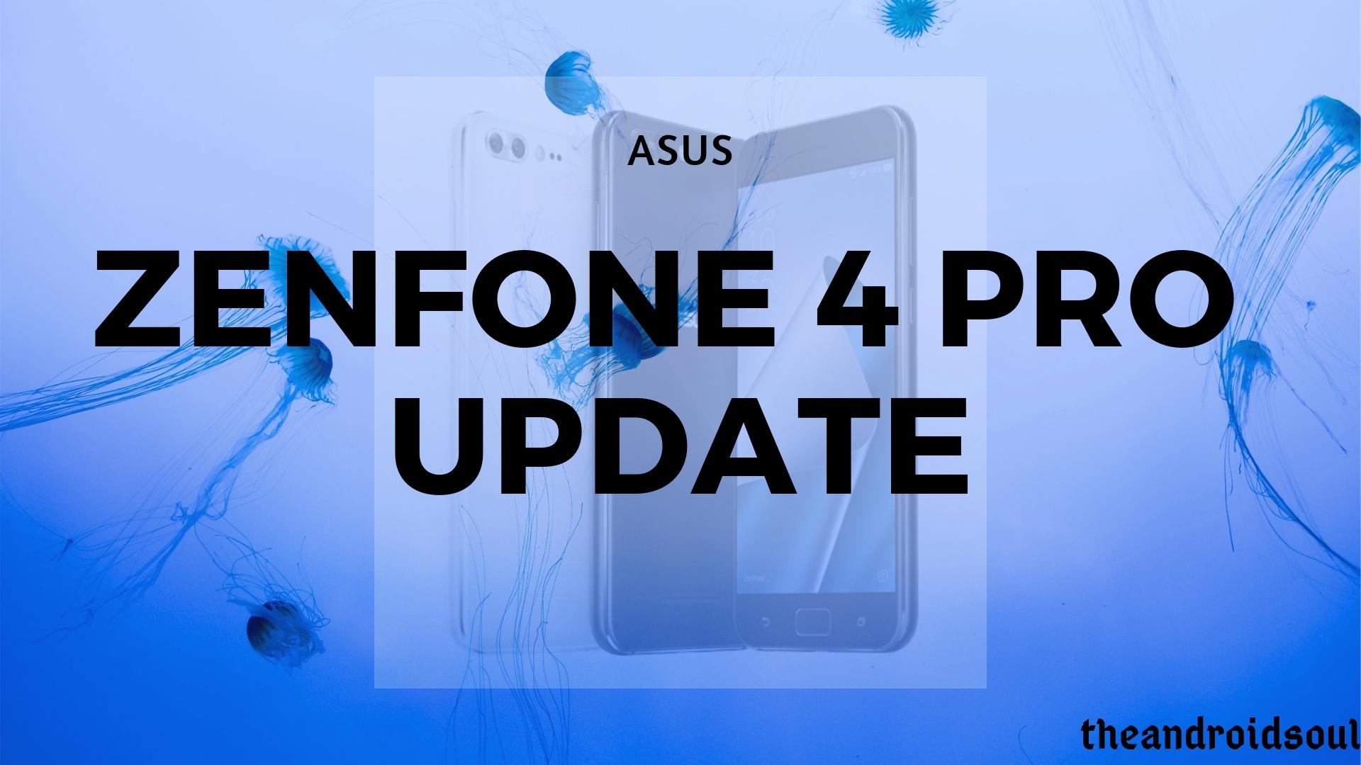 Asus ZenFone 4 Pro update