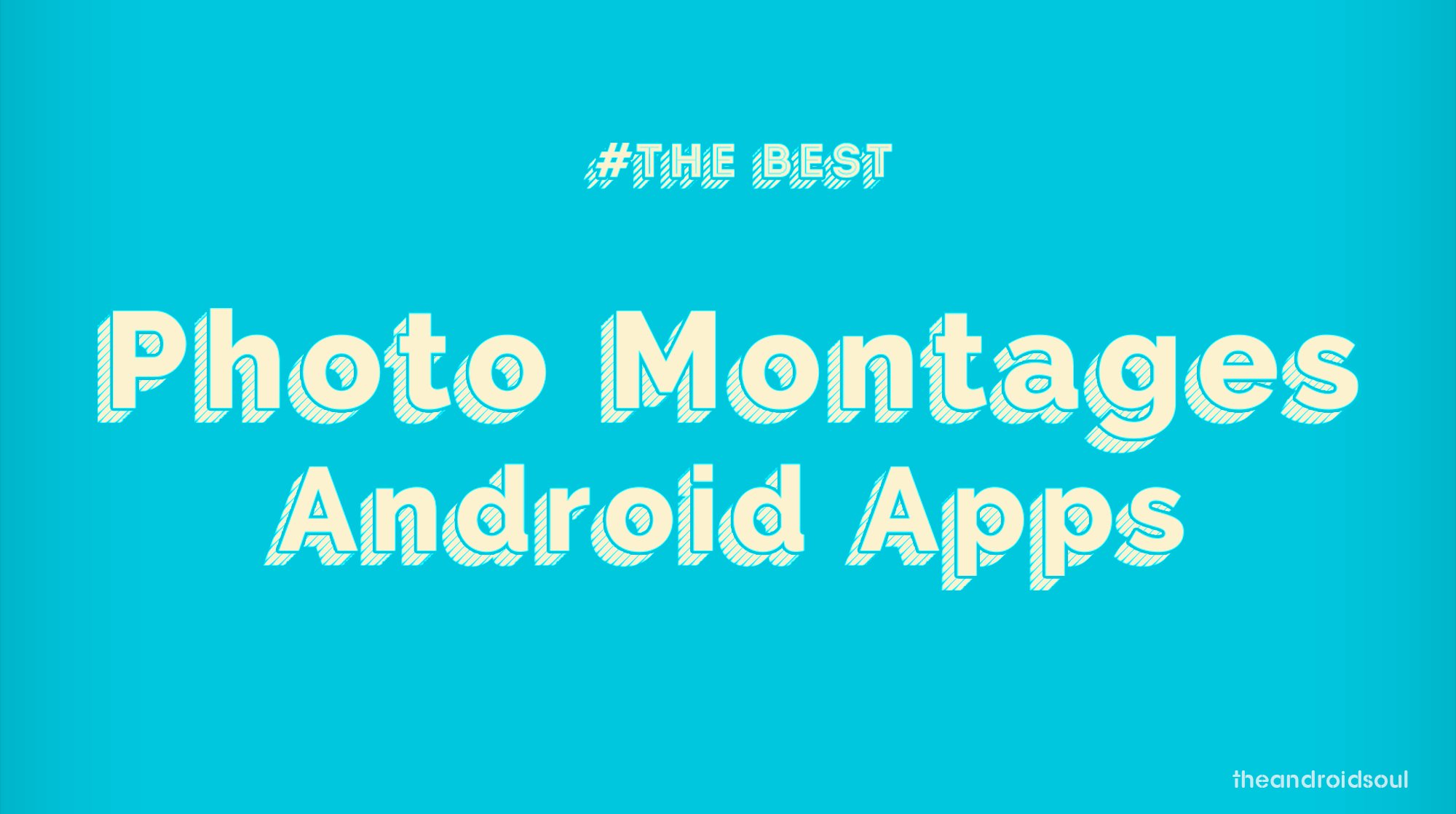 Best Photo Montages Android apps
