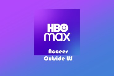 access HBO MAX outside US