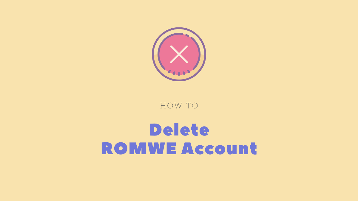 Delete ROMWE account