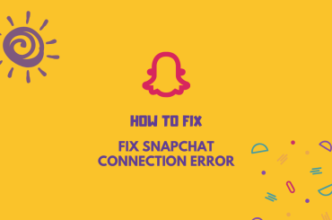 fix Snapchat connection error