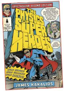 the-physics-of-superheroes-comics-comic-books-james-kakalios-second-edition-cover-art