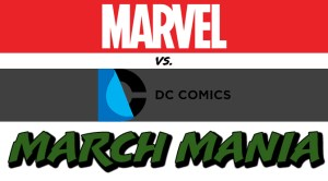 marvel vs dc march mania FEATURED IMAGE