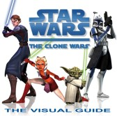 Star Wars The Clone Wars Book from DK and Lucas Books by Jason Fry