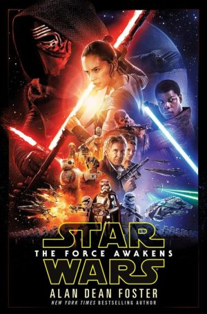 Star Wars: The Force Awakens novelization by Alan Dean Foster