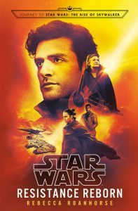 Star Wars: Resistance Reborn by Rebecca Roanhorse