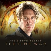 The Eighth Doctor: The Time War (Big Finish Productions)