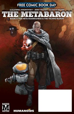 THE METABARON BOOK 3: THE META-GUARDIANESS AND THE TECHNO-BARON PREVIEW Humanoids
